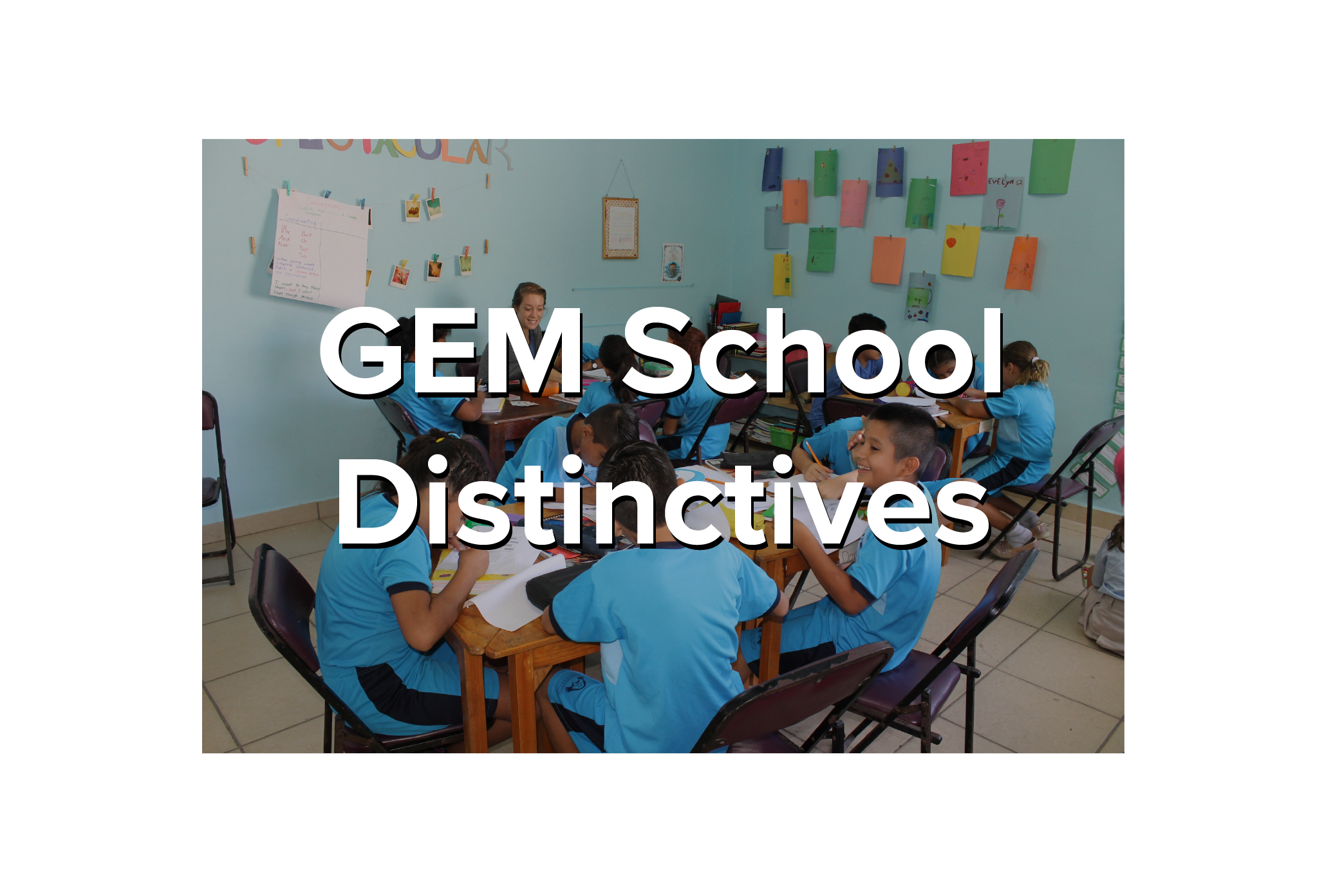 GEM School Distinctives Image-01